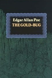 The Gold-Bug ebook by Edgar Allan Poe