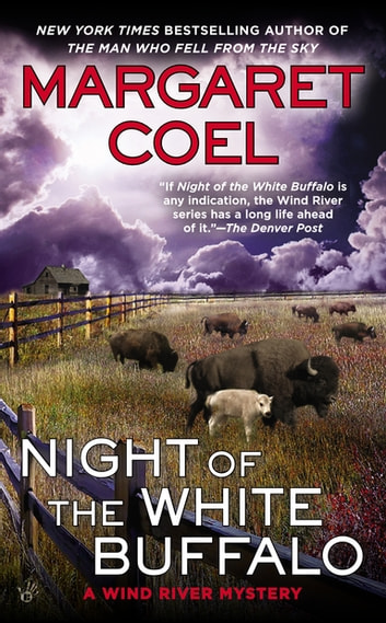 Night of the White Buffalo ebook by Margaret Coel