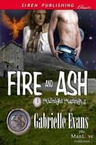 Fire and Ash ebook by Gabrielle Evans