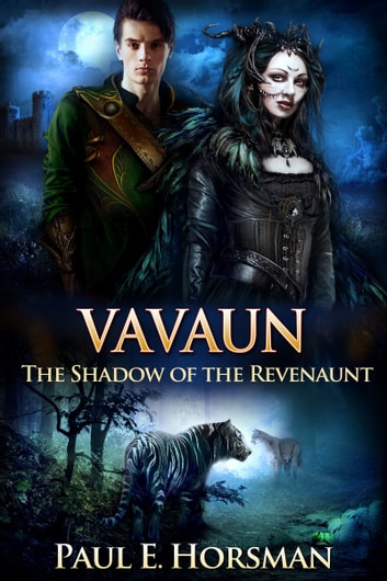 Vavaun, The Shadow of the Revenaunt ebook by Paul E. Horsman