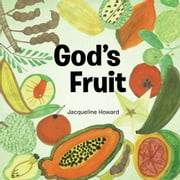 God's Fruit ebook by Jacqueline Howard