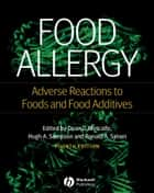 Food Allergy ebook by Dean D. Metcalfe,Hugh A. Sampson,Ronald A. Simon