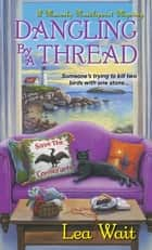 Dangling by a Thread ebook by