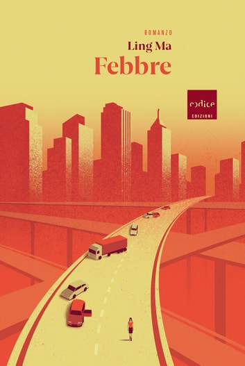 Febbre ebook by Ling Ma