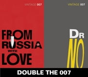 Double the 007: From Russia with Love and Dr No (James Bond 5&6) ebook by Ian Fleming