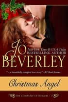 Christmas Angel (The Company of Rogues Series, Book 3) ebook by Jo Beverley