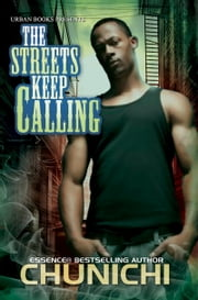 The Streets Keep Calling ebook by Chunichi