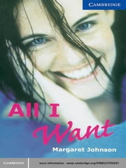 All I Want ebook by Johnson, Margaret