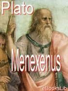 Menexenus eBook by eBooksLib