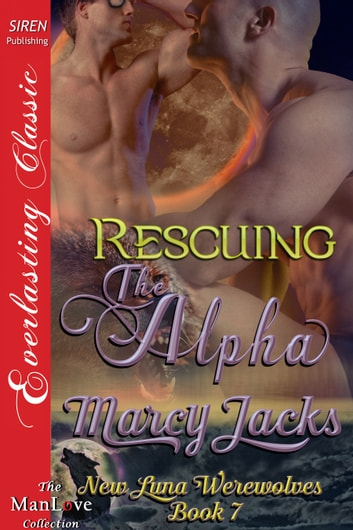 Rescuing the Alpha ebook by Marcy Jacks