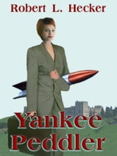 Yankee Peddler ebook by Hecker, Robert, L.
