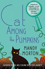 Cat Among the Pumpkins - A Hettie Bagshot Mystery ebook by Mandy Morton