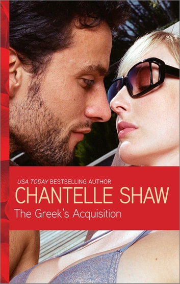 The Greek's Acquisition ebook by Chantelle Shaw