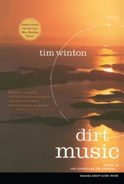 Dirt Music - A Novel ebook by Tim Winton