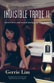 Invisible Trade II ebook by Gerrie Lim