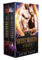 Sapient Salvation Series Books 1 and 2 ebook by