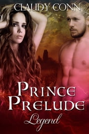 Prince, Prelude-Legend ebook by Claudy Conn