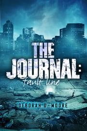 The Journal: Fault Line (The Journal Book 5) ebook by Deborah D. Moore