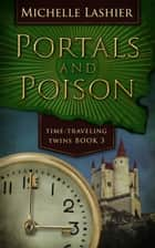 Portals and Poison ebook by Michelle Lashier