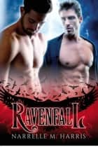 Ravenfall ebook by Narrelle M Harris