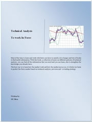 Technical Analysis To Work In Forex ebook by S.P. Mesa