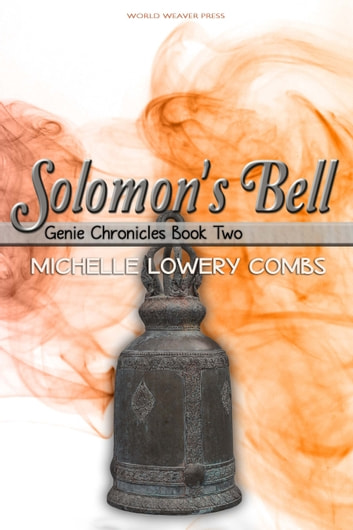 Solomon's Bell ebook by Michelle Lowery Combs