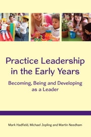 Hannah jopling ebook and audiobook search results rakuten kobo practice leadership in the early years becoming being and developing as a leader ebook fandeluxe Image collections