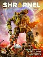 BattleTech: Shrapnel Issue #1 - The Official BattleTech Magazine ebook by Philip A. Lee, Editor, Michael A. Stackpole,...