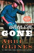 When I'm Gone - A Rosemary Beach Novel ebook by