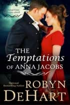 The Temptations of Anna Jacobs ebook by