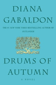 Drums of Autumn ebook by Diana Gabaldon