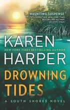 Drowning Tides (South Shores, Book 2) eBook by Karen Harper