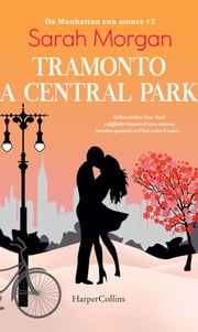 Tramonto a Central Park eBook by Sarah Morgan