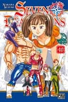 Seven Deadly Sins T40 ebook by Nakaba Suzuki