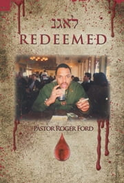 Redeemed ebook by Pastor Roger Ford