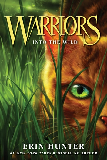 Warriors #1: Into the Wild ebook by Erin Hunter