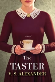 The Taster (Kobo Exclusive) ebook by V.S. Alexander