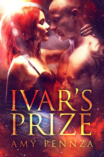 Ivar's Prize ebook by Amy Pennza