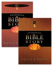 Unlocking the Bible Story Old Testament Vol 1 with Study Guide ebook by Colin S. Smith