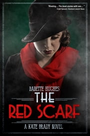 The Red Scarf ebook by Babette Hughes