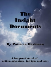The Insight Documents ebook by Patricia Bushman