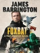Foxbat ebook by James Barrington