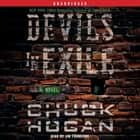 Devils in Exile - A Novel audiobook by Chuck Hogan