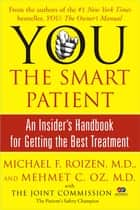 YOU: The Smart Patient ebook by Michael F. Roizen,Mehmet Oz