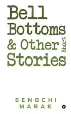 Bell Bottoms and Other Short Stories ebook by
