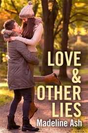 Love & Other Lies - Destiny Romance ebook by Madeline Ash
