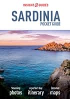 Insight Guides: Pocket Sardinia ebook by APA Publications Limited