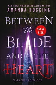 Between the Blade and the Heart Sneak Peek ebook by Amanda Hocking, Eileen Rothschild