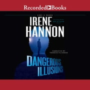 Dangerous Illusions audiobook by Irene Hannon