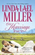 The Marriage Pact (Brides of Bliss County, Book 1) ebook by Linda Lael Miller
